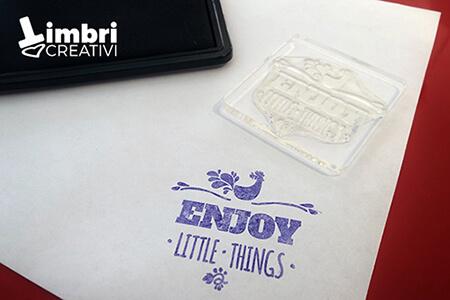 Enjoy the little things - Misura timbrata: 50*45 mm - 17,50 €