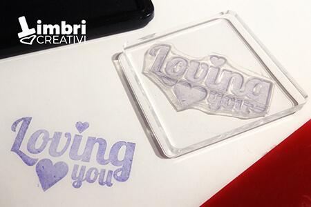 Loving you - Misura timbrata: 50*28 mm - 20 €